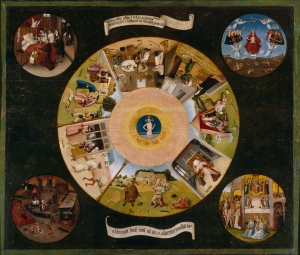 """The Seven Deadly Sins and the Four Last Things"" (c. 1500) by Hieronymus Bosch."